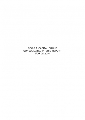 CCC S.A. Capital Group consolidated interim report for Q1 2014